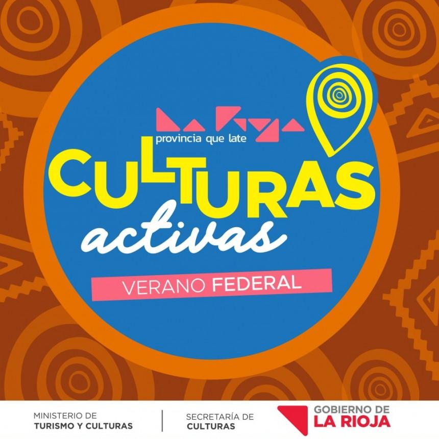 """La Rioja lanza el programa """"Culturas Activas – Verano Federal"""""""