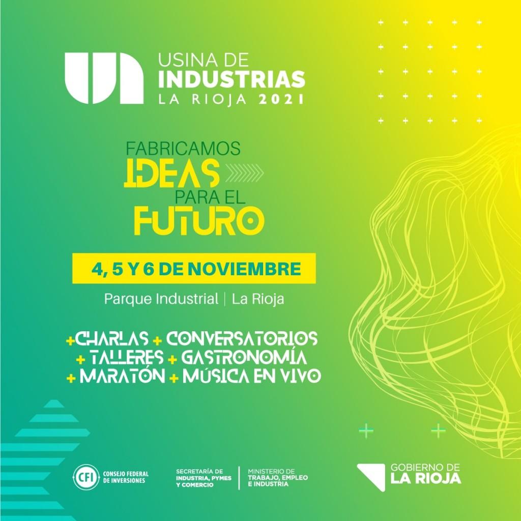 En noviembre llega Usina de Industrias, el primer evento provincial  para fabricar ideas para el futuro y promocionar la industria riojana